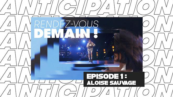 RENDEZ VOUS DEMAIN ! - Aloïse Sauvage