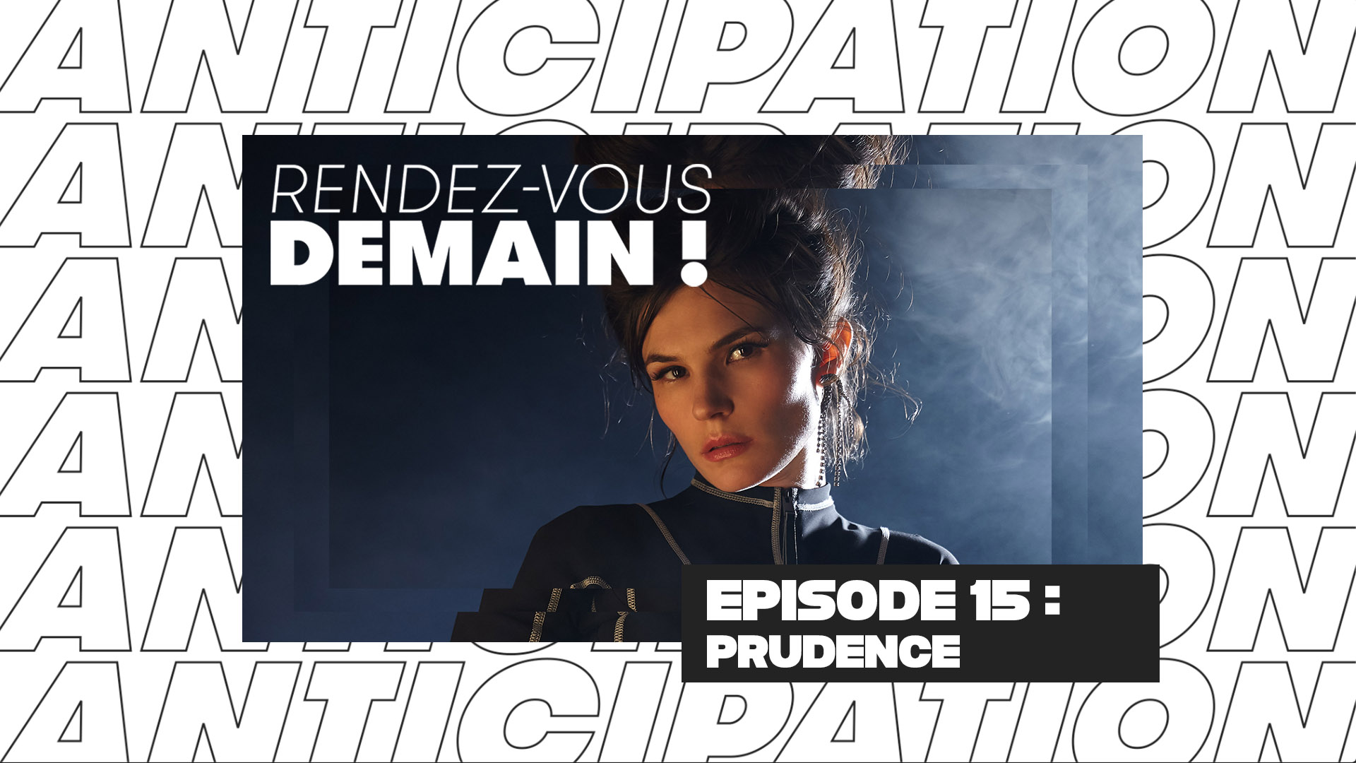 RENDEZ-VOUS DEMAIN ! - PRUDENCE