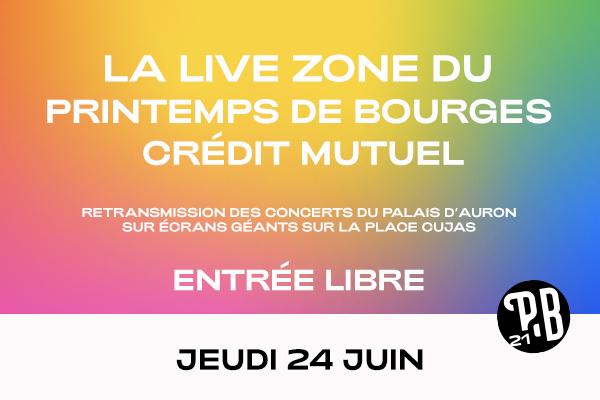 Live Zone - Jeudi 24 juin
